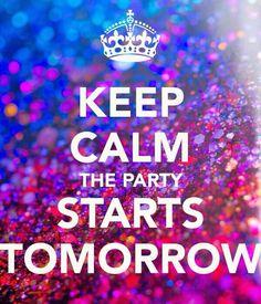 party starts tomorrow