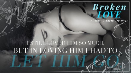 thumbnail_November 6 - Stacey Marie Brown - Broken Love Teaser.jpg