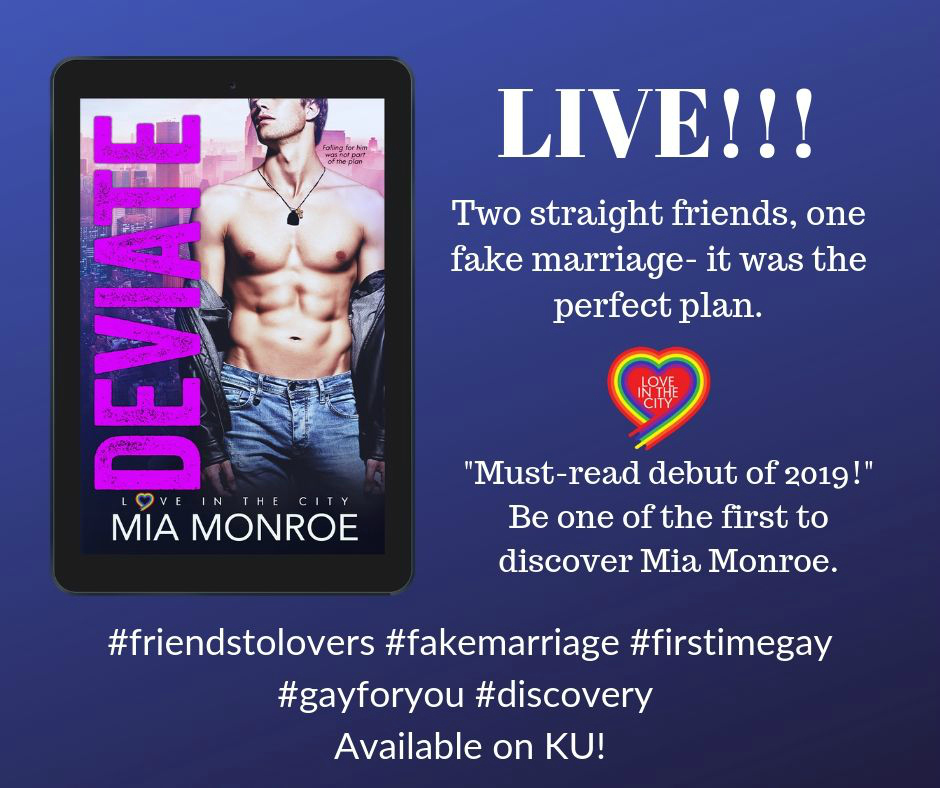 NOW LIVE + GIVEAWAY!!! Deviate by Mia Monroe is available